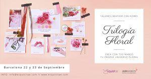 trilogia floral en barcelona
