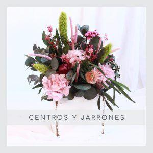 Centros y jarrones con flores preservadas